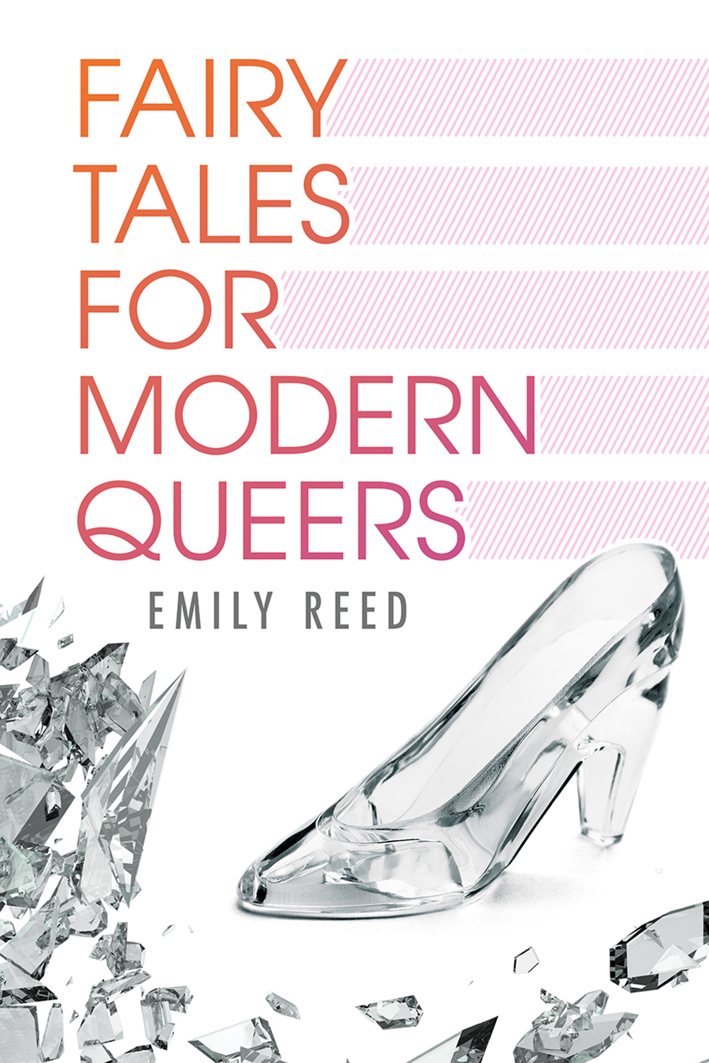 Fairy Tales for Modern Queers