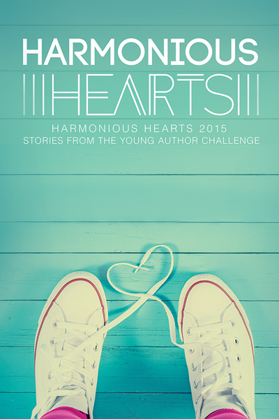 Harmonious Hearts 2015 - Stories from the Young Author Challenge