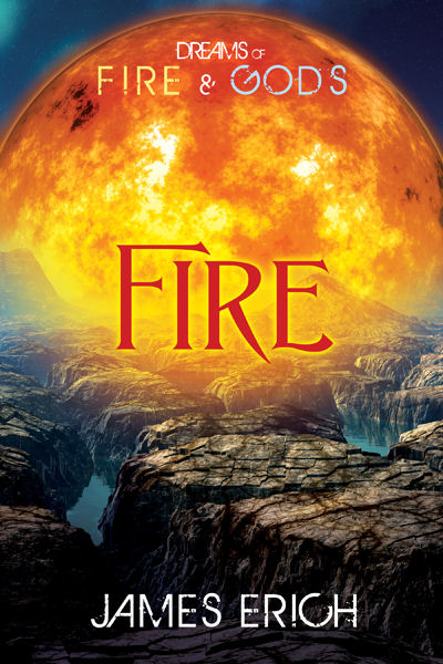Dreams of Fire and Gods: Fire