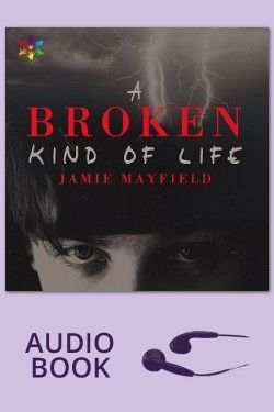 A Broken Kind of Life