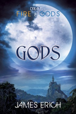 Dreams of Fire and Gods: Gods