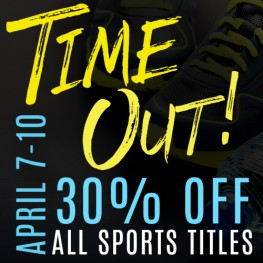 Time Out! All Sports titles 30% off!