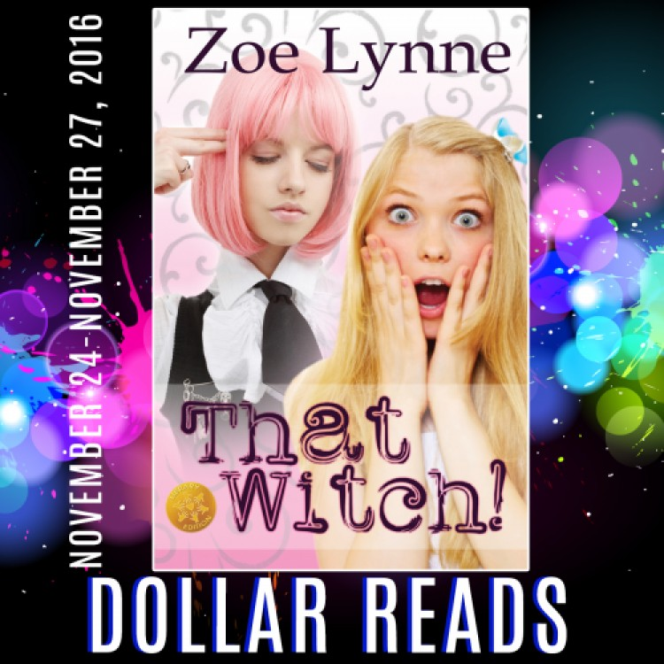 Dollar Read: That Witch! by Zoe Lynne