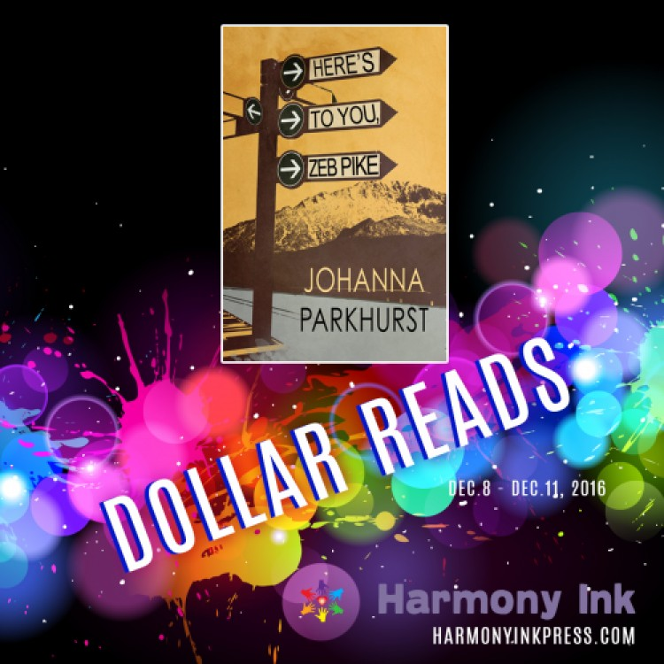 Dollar Read: Here's to You, Zeb Pike by Johanna Parkhurst