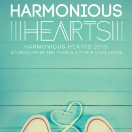 Harmonious Hearts 2015 - Stories from the Young Author Challenge is now available.
