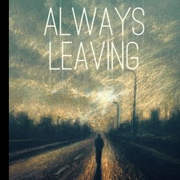 Another Rave Review for Always Leaving