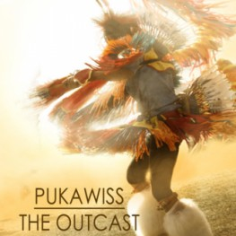 Praise for Pukawiss the Outcast