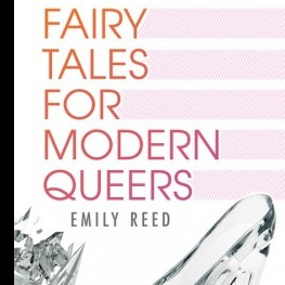 Praise for Fairy Tales for Modern Queers