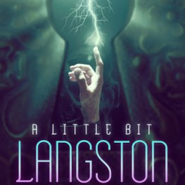 Another Rave for A Little Bit Langston
