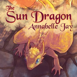The Sun Dragon by Annabelle Jay is now available!