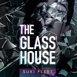New Release: The Glass House by Suki Fleet