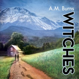 New Release: Witches by A.M. Burns