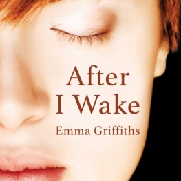 After I Wake by Emma Griffiths is now available!
