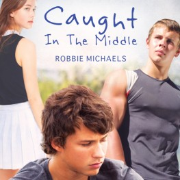 Caught in the Middle by Robbie Michaels is now available.