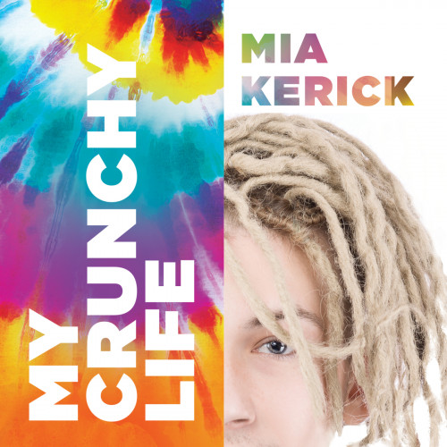 Embracing Identity in My Crunchy Life by Mia Kerick