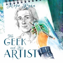 New Release: The Geek and His Artist by Hope Ryan