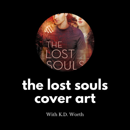 The Lost Souls Cover Art with K.D. Worth