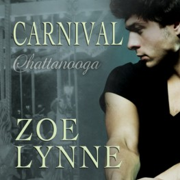 New Release: Carnival - Chattanooga by  Zoe Lynne
