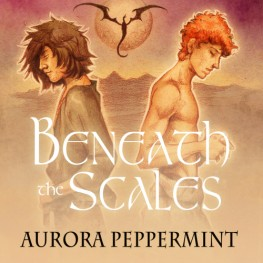 Aurora Peppermint's Beneath the Scales is now available.