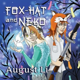 New Release: Fox-Hat and Neko by August Li