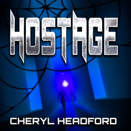 Hostage by Cheryl Headford is now available
